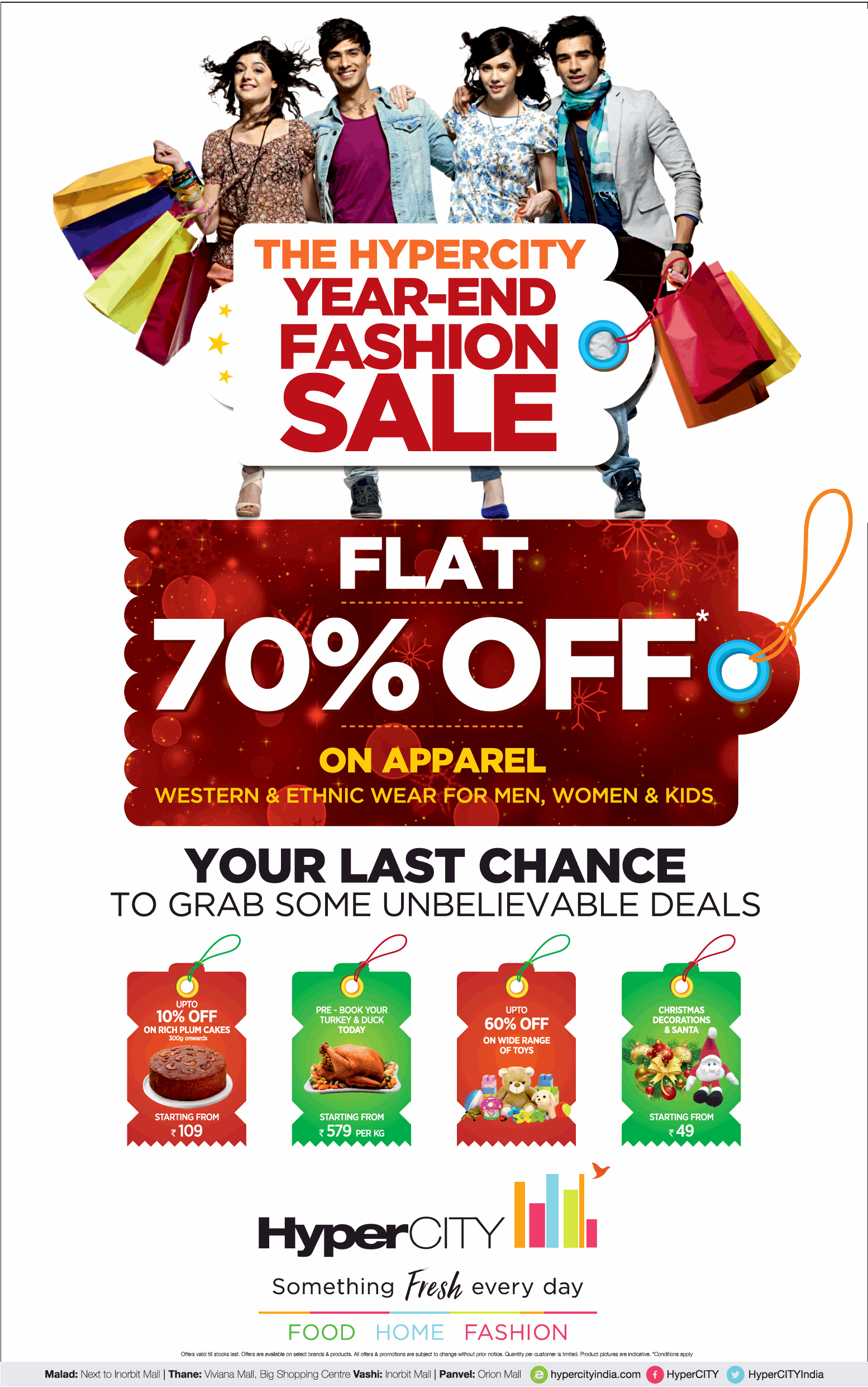 The hypercity year end fashion sale flat 70 off ad for Furniture year end sale 2017
