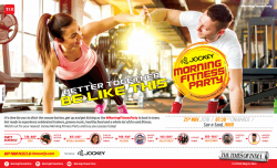 jockey-morning-fitness-party-better-together-be-like-this-ad-times-of-india-mumbai-23-11-2018.png