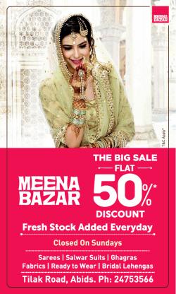 meena-bazar-the-big-sale-flat-50%-discount-ad-hyderabad-times-26-02-2019.png