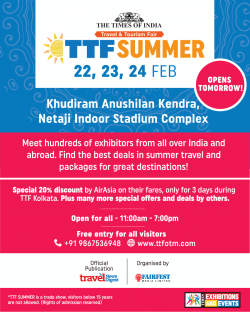 the-times-of-india-travel-and-tourism-fair-ttf-summer-opens-tomorrow-ad-times-of-india-kolkata-21-02-2019.png