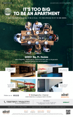 credai-adroit-magnifiq-its-too-big-to-be-an-apartment-4000-sq-ft-homes-ad-chennai-times-27-04-2019.png