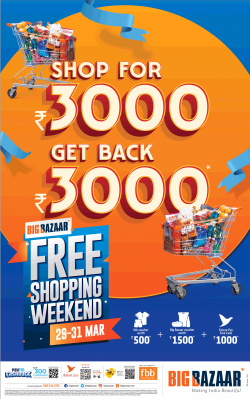 big-bazaar-shop-for-rs-3000-get-back-rs-3000-free-shopping-weekend-ad-bombay-times-29-03-2019.png
