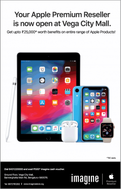 imagine-your-apple-premium-reseller-is-now-open-at-vega-city-mall-ad-bangalore-times-09-04-2019.png