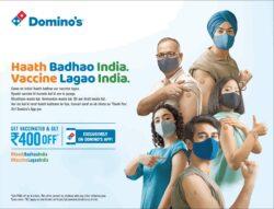 dominos-haath-badhoo-india-vaccine-lagao-india-ad-times-of-india-delhi-03-07-2021