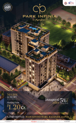 park-infinia-by-mangalam-luxury-apartments-at-rajapark-starting-from-rs-1-20-crore-ad-times-of-india-jaipur-10-7-2021