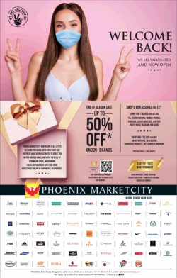phoenix-marketcity-end-of-season-sale-up-to-50%-off-on-300-brands-we-are-vaccinated-and-now-open-ad-times-of-india-bangalore-9-7-2021
